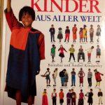 Kinder aus aller Welt - ein tolles Sachbuch für Kinder. Von Anabel Kindersley und Barnabas Kindersley © Dorling Kindersley Verlag