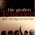 Sachbücher für große Kinder - Die großen Tyrannen der Weltgeschichte © Krone/voltmedia Verlag